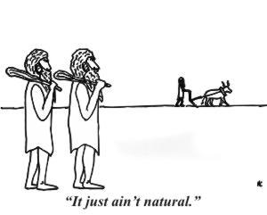 Cartoon: Ain't Natural